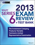 Wiley Series 6 Exam Review 2013 + Test Bank