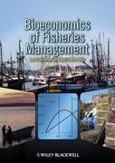 Lee G. Anderson;Juan Carlos Seijo: Bioeconomics of Fisheries Management