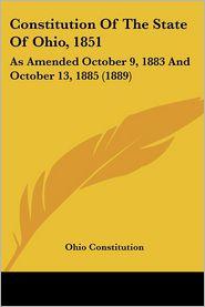Constitution Of The State Of Ohio, 1851 - Ohio Constitution