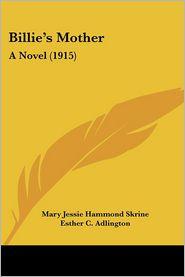 Billie's Mother - Mary Jessie Hammond Skrine