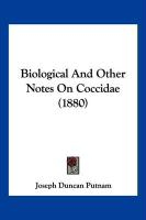Biological and Other Notes on Coccidae (1880)