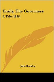 Emily, The Governess - Julia Buckley