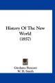 History of the New World (1857) - Girolamo Benzoni