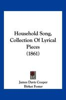Household Song, Collection of Lyrical Pieces (1861)