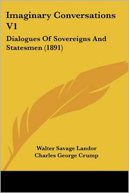 Imaginary Conversations V1 - Walter Savage Landor