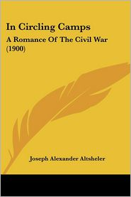In Circling Camps - Joseph Alexander Altsheler