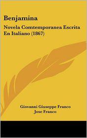 Benjamina - Giovanni Giuseppe Franco, Jose Franco