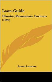 Laon-Guide - Ernest Lemaitre