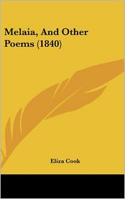 Melaia, And Other Poems (1840) - Eliza Cook