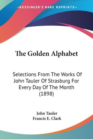 The Golden Alphabet - John Tauler