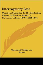 Interrogatory Law - Cincinnati College Law School