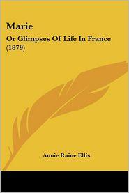 Marie - Annie Raine Ellis
