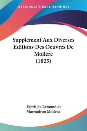 Supplement Aux Diverses Editions Des Oeuvres De Moliere (1825)