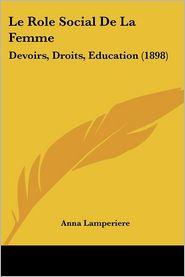 Le Role Social De La Femme - Anna Lamperiere