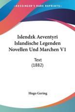 Islendzk Aeventyri Islandische Legenden Novellen Und Marchen V1 - Hugo Gering