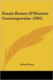 Essais Rosses D'Histoire Contemporaine (1905) - Henri Fursy