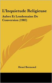 L'Inquietude Religieuse - Henri Bremond