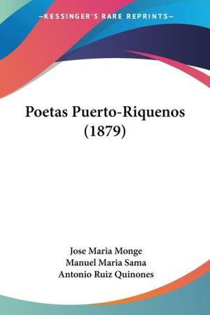 Poetas Puerto-Riquenos (1879) - Jose Maria Monge