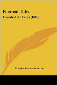 Poetical Tales - Martha Savory Yeardley