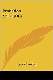 Probation - Jessie Fothergill