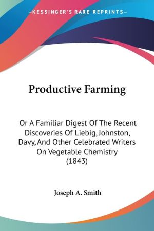 Productive Farming - Joseph A. Smith