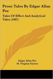 Prose Tales By Edgar Allan Poe - Edgar Allan Poe