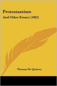 Protestantism - Thomas De Quincey