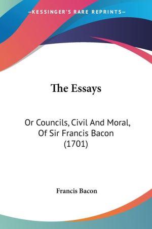 The Essays - Francis Bacon