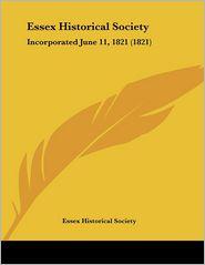 Essex Historical Society - Essex Historical Society