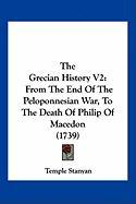 The Grecian History V2: From the End of the Peloponnesian War, to the Death of Philip of Macedon (1739)