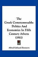 The Greek Commonwealth: Politics and Economics in Fifth Century Athens (1911)