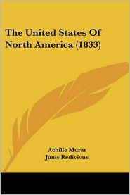 The United States Of North America (1833) - Achille Murat