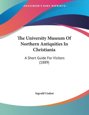 The University Museum Of Northern Antiquities In Christiania