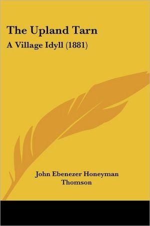 The Upland Tarn - John Ebenezer Honeyman Thomson