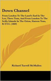 Down Channel - Richard Turrell Mcmullen