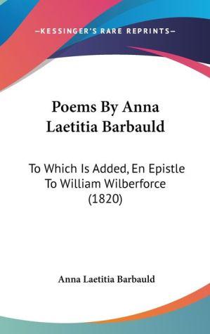 Poems By Anna Laetitia Barbauld - Anna Laetitia Barbauld