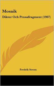 Mosaik - Fredrik Strom