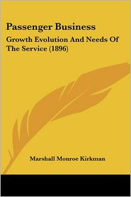 Passenger Business - Marshall Monroe Kirkman