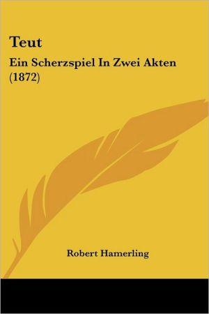 Teut - Robert Hamerling