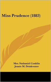 Miss Prudence (1883) - Mrs. Nathaniel Conklin