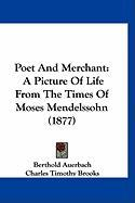 Poet and Merchant: A Picture of Life from the Times of Moses Mendelssohn (1877)