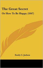The Great Secret - Emily C. Judson