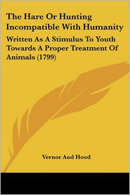The Hare Or Hunting Incompatible With Humanity - Vernor And Hood