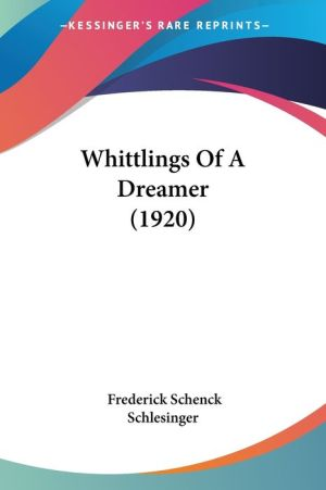 Whittlings of a Dreamer (1920)