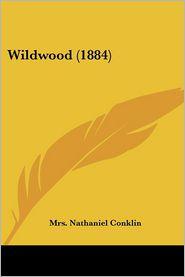 Wildwood (1884) - Mrs. Nathaniel Conklin