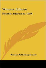 Winona Echoes - Winona Publishing Society