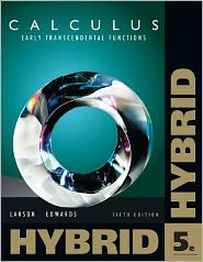 Calculus: Early Transcendental Functions, Hybrid (with Enhanced WebAssign Homework and eBook LOE Printed Access Card for Multi Term Math and Science) - Ron Larson, Bruce H. Edwards