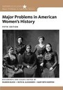 Major Problems in American Women's History - Mary Beth Norton