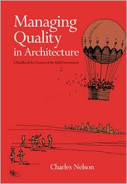 Managing Quality in Architecture - Charles Nelson