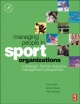 Managing People in Sport Organizations - Alison Doherty;  Peter McGraw;  Tracy Taylor